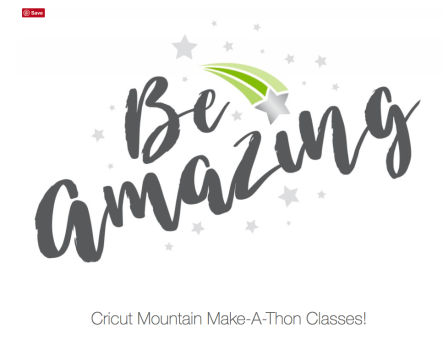 Cricut Mountain Make-A-Thon